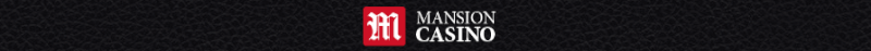 Mansion Casino Promo Code